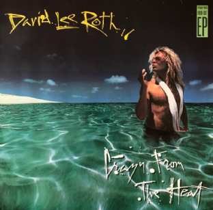 "David Lee Roth ‎- Crazy From The Heat EP (12"") (G++/VG-)"